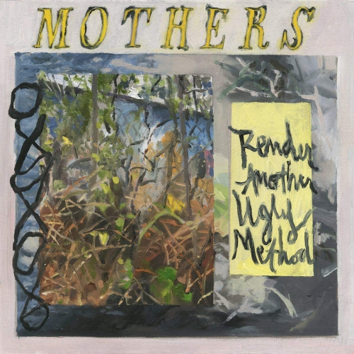 The Mothers - Render Another Ugly Method