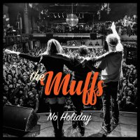 The Muffs -No Holiday