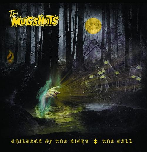 The Mugshots - Children Of The Night / The Call