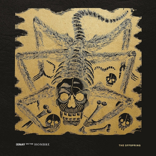 The Offspring Ixnay On The Hombre Upcoming Vinyl