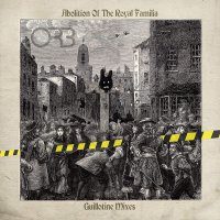 The Orb -Abolition Of The Royal Familia - Guillotine Mixes