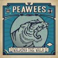 The Peawees - Walking The Walk