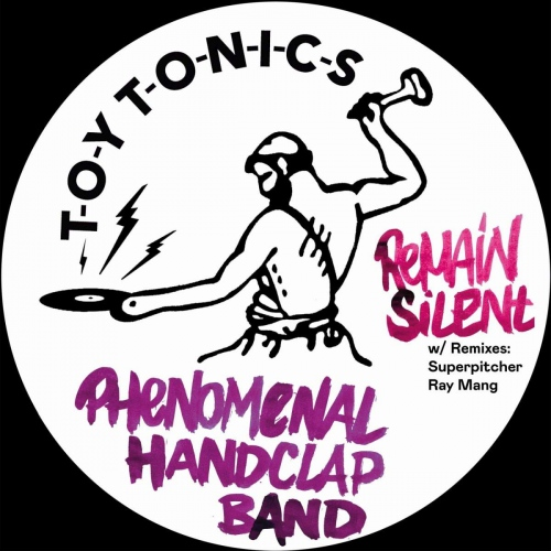 The Phenomenal Handclap Band - Remain Silent