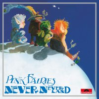 The Pink Fairies -Neverneverland