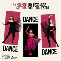 The Puppini Sisters -Dance, Dance, Dance