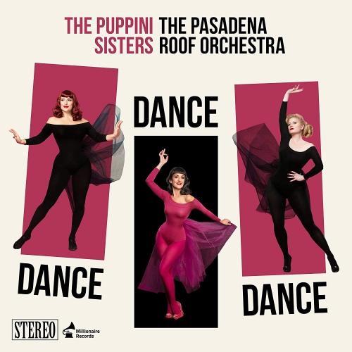 The Puppini Sisters -Dance, Dance, Dance