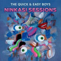 The Quick & Easy Boys - Ninkasi Sessions