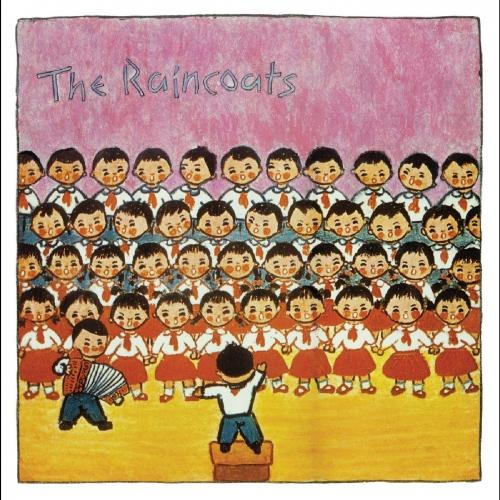 The Raincoats - The Raincoats 40Th Anniversary