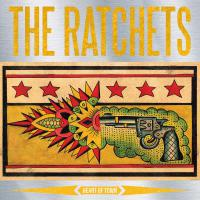 The Ratchets - Heart Of Town