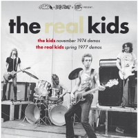 The Real Kids - Kids November 1974 Demos / Real Kids 1977 Demos / Live At The Rat