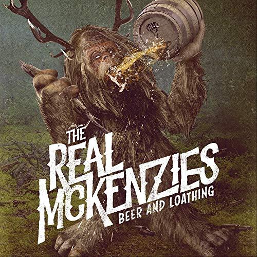 The Real Mckenzies - Beer & Loathing