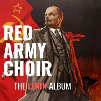 The Red Army Choir -Lenin Album