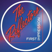 The Reflectors -First Impression
