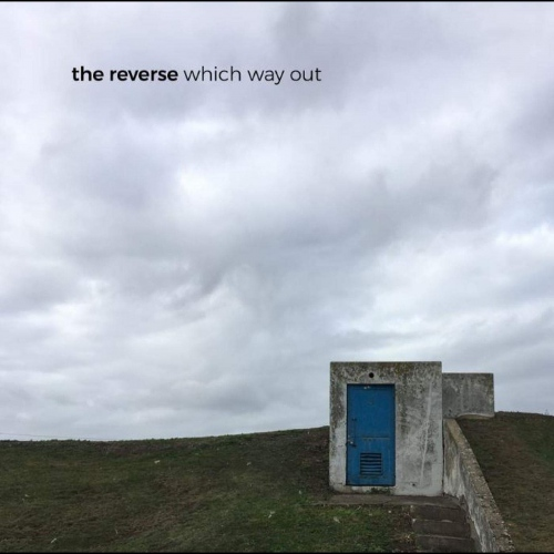 The Reverse - Which Way Out