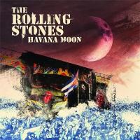 The Rolling Stones -Havana Moon