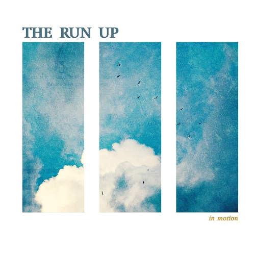 The Run Up - In Motion