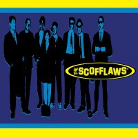 The Scofflaws - The Scofflaws
