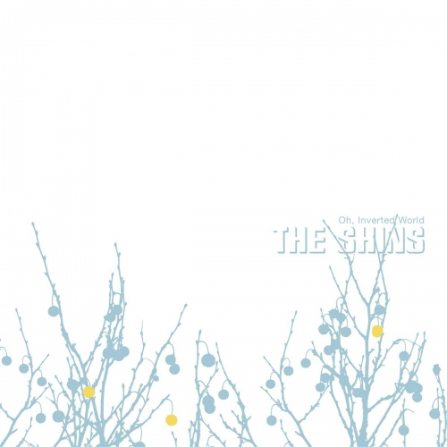 The Shins -Oh Inverted World