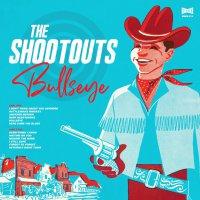 The Shootouts - Bullseye (Blue vinyl)