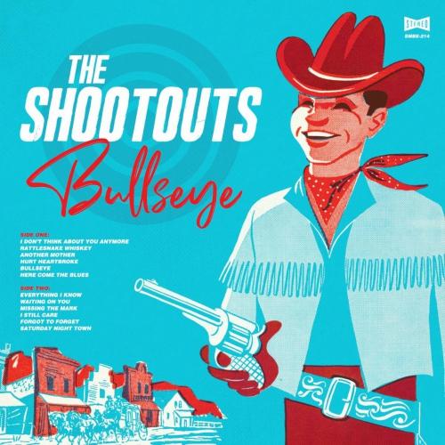 The Shootouts -Bullseye (Blue vinyl)