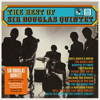 The Sir Douglas Quintet -Best Of