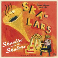 The Skalars - Skoolin' With The Skalars
