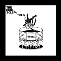 The Skull Eclipses - The Skull Eclipses