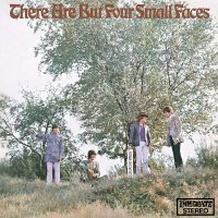 The Small Faces - There Are But Four Small Faces