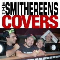 The Smithereens -Covers
