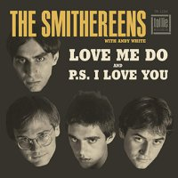 The Smithereens -Love Me Do / P.s. I Love You