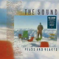 The Sound - Heads & Hearts