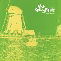 The Springfields - Singles 1986-1991