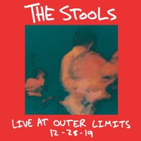 The Stools -Live At Outer Limits 12-28-19