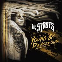 The Struts - Young&dangerous