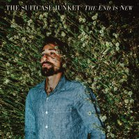 The Suitcase Junket -The End Is New
