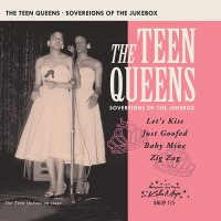 The Teen Queens - Souverigns Of The Jukebox