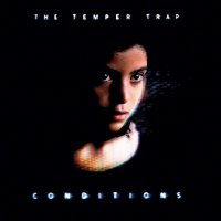 The Temper Trap - Conditions Limited White