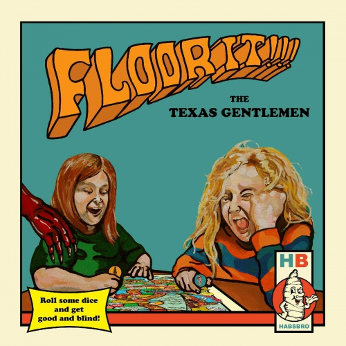 The Texas Gentlemen -Floor It!!!