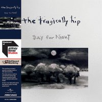 The Tragically Hip - Day For Night Half-Speed Master