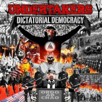 The Undertakers -Dictatorial Democracy