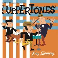 The Uppertones - Easy Snapping