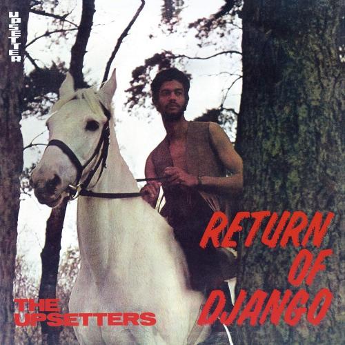 The Upsetters - Return Of Django