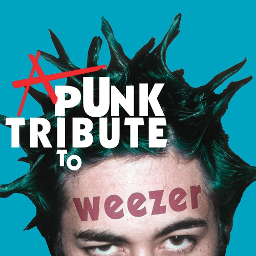 The Vibrators - A Punk Tribute To Weezer / Various