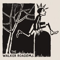 "The Walker Roaders - The Walker Roaders - 12"" Lp"
