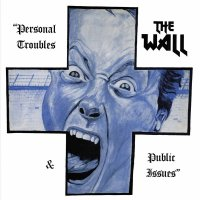 """The"""" """"wall -Personal Troubles & Personal Issues"""