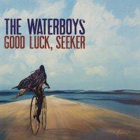The Waterboys -Good Luck, Seeker