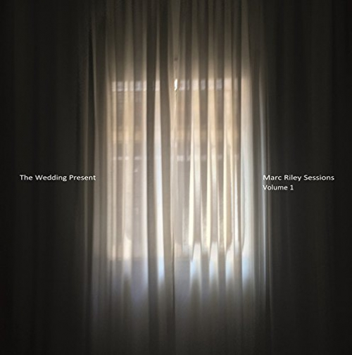 The Wedding Present Marc Riley Sessions Vol 1 Upcoming