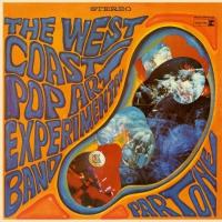 The West Coast Pop Art Experimental Band - Part One