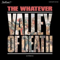 The Whatever -Valley Of Death