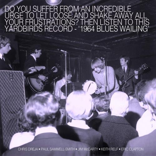 The Yardbirds - Blues Wailing: Five Live Yardbirds 1964